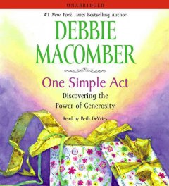 One simple act discovering the power of generosity cover image