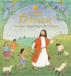 Our Father and other classic prayers for children cover image