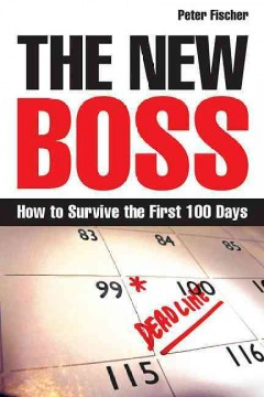 The new boss : how to survive the first 100 days cover image