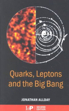 Quarks, leptons, and the big bang cover image