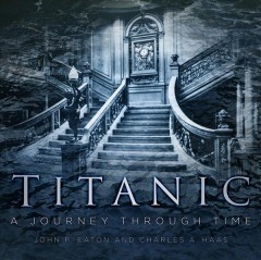 Titanic : a journey through time cover image