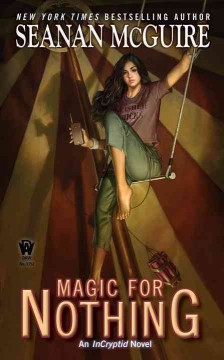Magic for nothing : an incryptid novel cover image