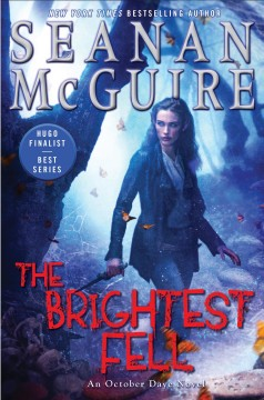 The brightest Fell : an October Daye novel cover image