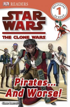 Star Wars, the clone wars. Pirates-- and worse! cover image