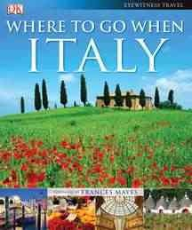Where to go when : Italy cover image