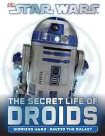 Star Wars : the secret life of droids cover image