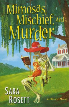 Mimosas, mischief, and murder cover image