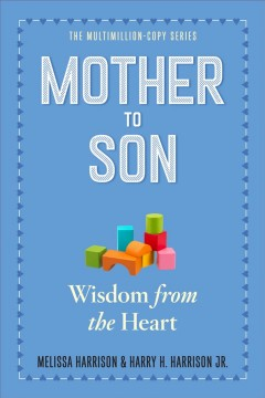 Mother to son : shared wisdom from the heart cover image