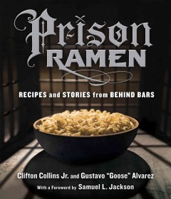 Prison ramen : recipes and stories from behind bars cover image