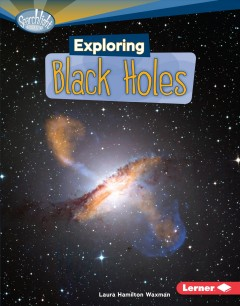 Exploring black holes cover image