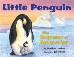 Little penguin : the Emperor of Antarctica cover image