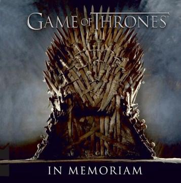 Game of thrones : in memoriam cover image