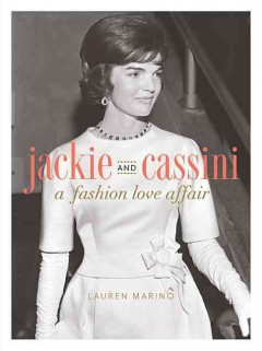 Jackie and Cassini : a fashion love affair cover image