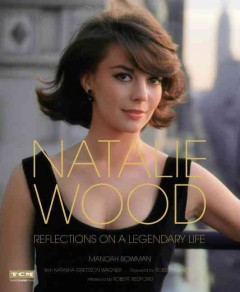 Natalie Wood : reflections on a legendary life cover image