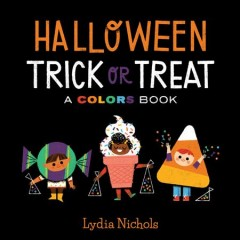 Halloween trick-or-treat : a colors book cover image
