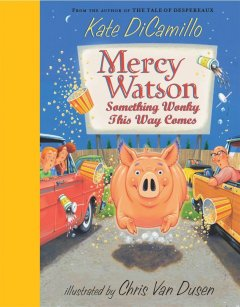 Mercy Watson : something wonky this way comes cover image