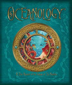 Oceanology : the true account of the voyage of the Nautilus by Zoticus de Lesseps, 1863 cover image