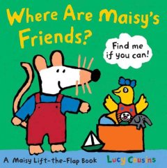 Where are Maisy's friends? : find me if you can! cover image