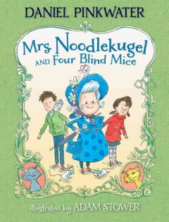 Mrs. Noodlekugel and four blind mice cover image
