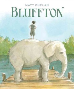 Bluffton : my summers with Buster cover image