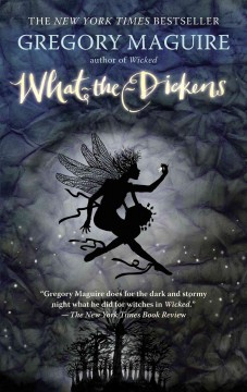 What-the-Dickens the story of a rogue tooth fairy cover image