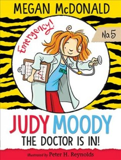 Judy Moody, M.D. (Book #5) the doctor is in! cover image