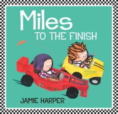 Miles to the finish cover image