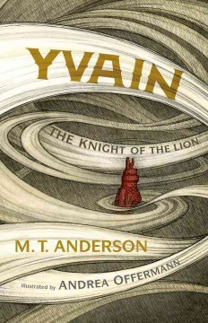 Yvain, the Knight of the Lion cover image