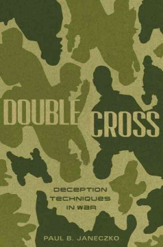 Double cross : deception techniques in war cover image