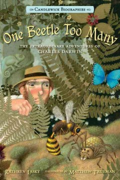 One beetle too many : the extraordinary adventures of Charles Darwin cover image