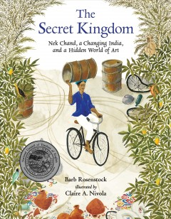 The secret kingdom : Nek Chand, a changing India, and a hidden world of art cover image