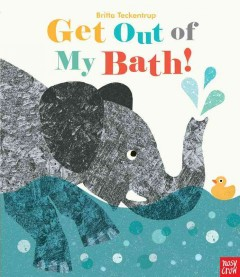 Get out of my bath! cover image