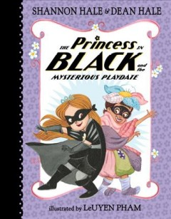 The princess in black and the mysterious playdate cover image
