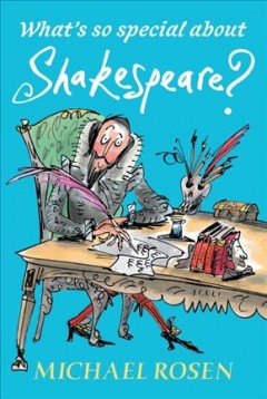 What's so special about Shakespeare? cover image