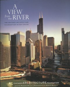 A view from the river : the Chicago Architecture Foundation river cruise cover image