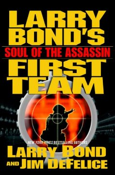Larry Bond's First team : soul of the assassin cover image