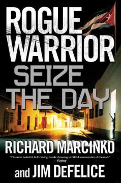 Rogue warrior.  Seize the day cover image