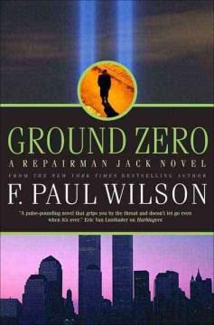 Ground zero : a Repairman Jack novel cover image