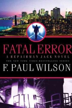 Fatal error : a Repairman Jack novel cover image
