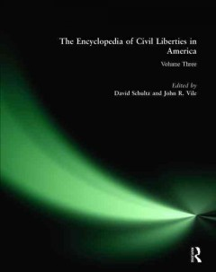 The encyclopedia of civil liberties in America cover image