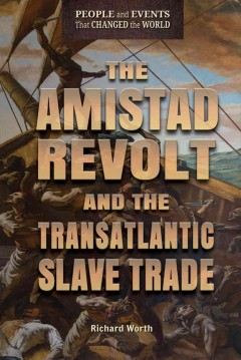 The Amistad Revolt and the Transatlantic Slave Trade cover image