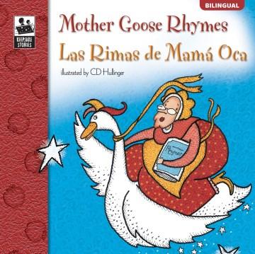 Mother Goose rhymes = Las Rimas de Mama Oca cover image