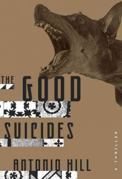 The good suicides : a thriller cover image