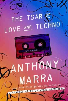 The tsar of love and techno : stories cover image