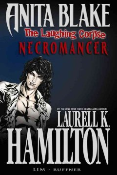 Anita Blake. The laughing corpse. Necromancer / Book 2, cover image
