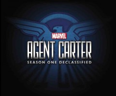 Marvel Agent Carter. Season one, declassified cover image