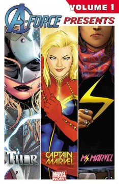 A-Force presents. Volume 1 cover image