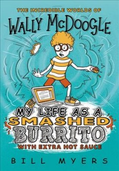 My life as a smashed burrito with extra hot sauce cover image
