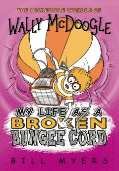 My life as a broken bungee cord cover image