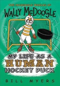 My life as a human hockey puck cover image